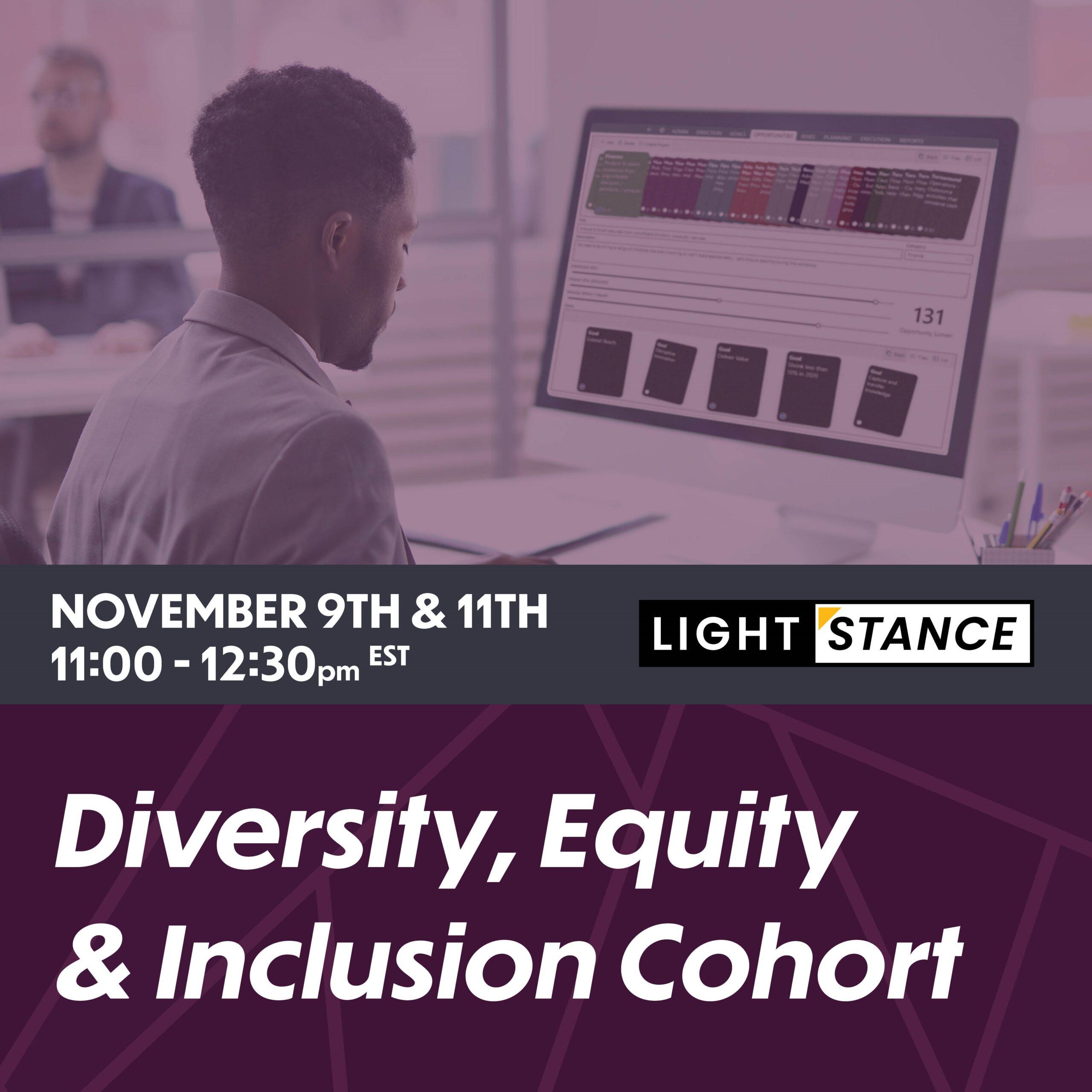 LightStance Diversity, Equity & Inclusion Cohort | November 2020